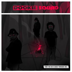 Dookie Squad - Take You On A Walk Through Hell Red cut