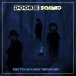 Dookie Squad - Take You On A Walk Through Hell Yellow 2